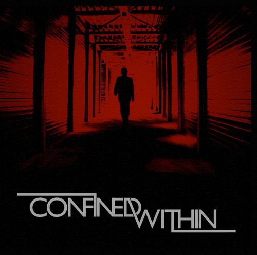 Confined Within - The World Stops Turning