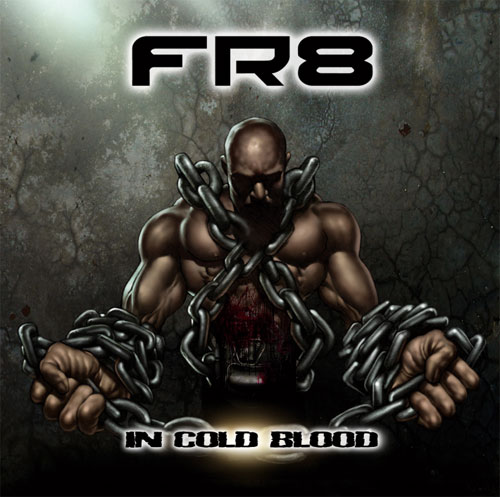 FR8 - In Cold Blood