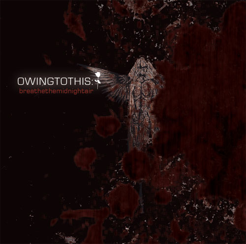 Owingtothis - Breathe the Midnight Air