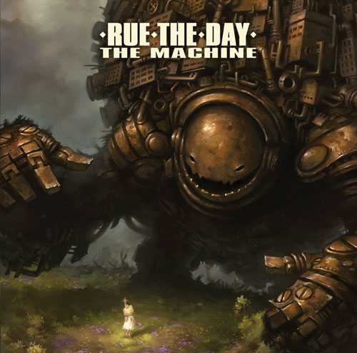 RueTheDay - The Machine