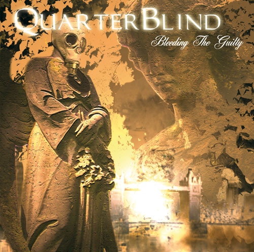 QuarterBlind - Bleeding The Guilty