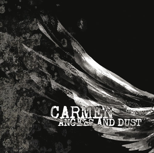 Carmen - Angels And Dust