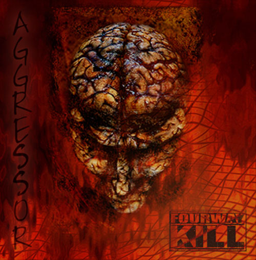 Fourway Kill - Aggressor